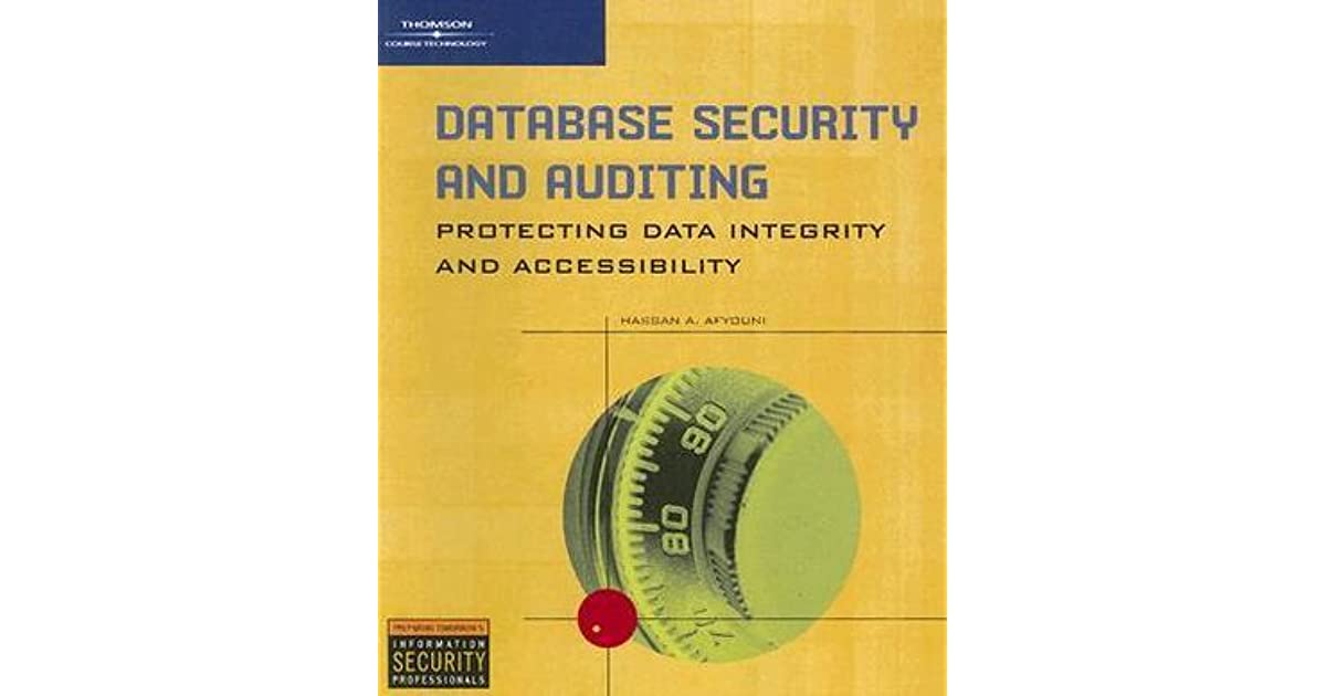 database security and auditing protecting data integrity and accessibility epub